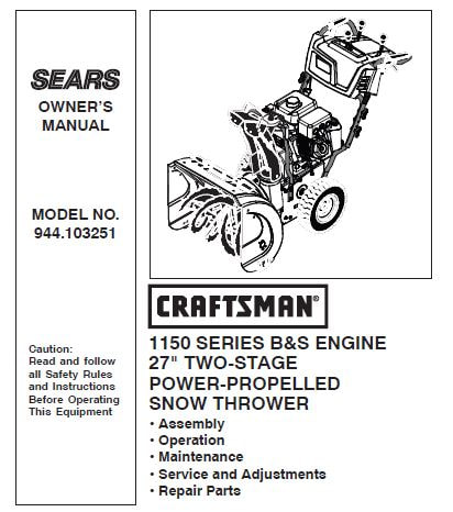1150 Series B S Engine 27 Two Stage Power Propelled Snow Thrower
